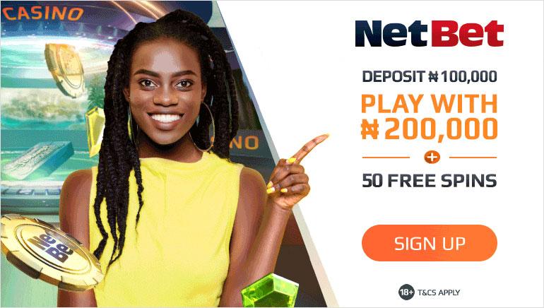 NetBet Casino Nigeria - Deposit ₦100,000 - Play with ₦200,000 + 50 Free Spins
